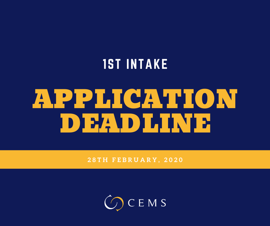 CEMS MIM 1st Intake Application Deadline on February 28th, 2020